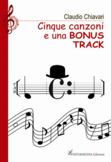 Cinque canzoni e una bonus track - Claudio Chiavari | Kritjur.org