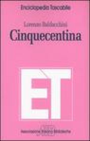 Cinquecentina - Lorenzo Baldacchini |