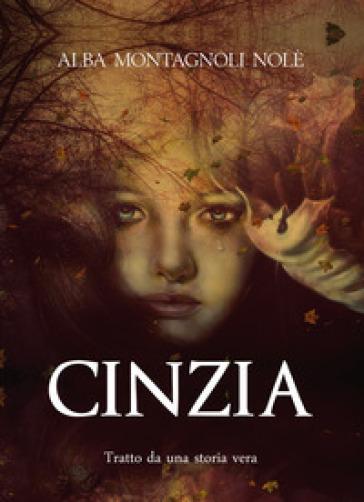 Cinzia - Alba Montagnoli Nolè  