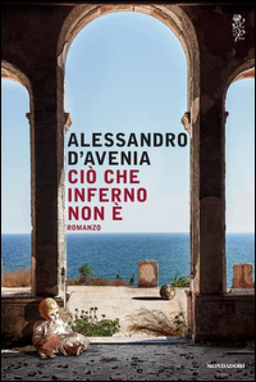http://www.mondadoristore.it/img/Cio-che-inferno-non-e-Alessandro-D-Avenia/ea978880464712/BL/BL/01/NZO/?tit=Ci%C3%B2+che+inferno+non+%C3%A8&aut=Alessandro+D%27Avenia