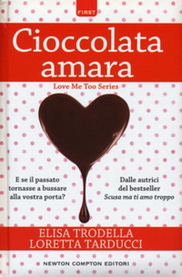 Cioccolata amara - Elisa Trodella |