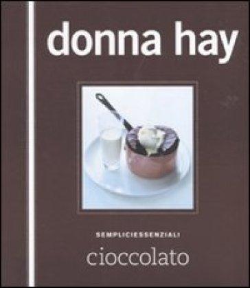 Cioccolato - Donna Hay   Rochesterscifianimecon.com