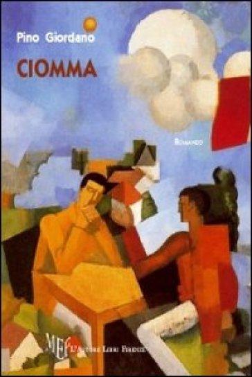 Ciomma - Pino Giordano | Kritjur.org