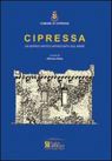 Cipressa. Un borgo antico affacciato sul mare