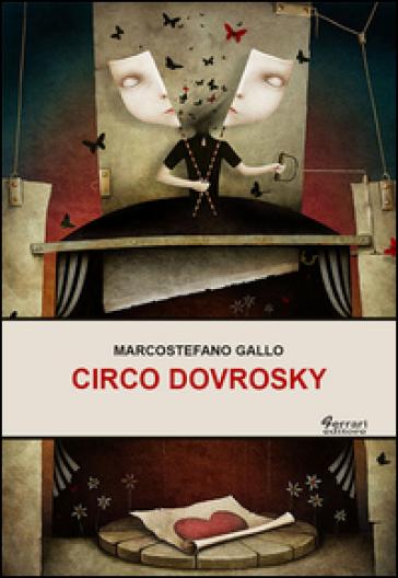 Circo Dovrosky - Marcostefano Gallo |