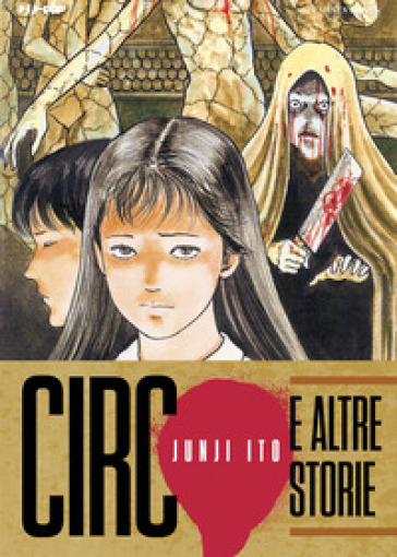 Circo e altre storie - Junji Ito |