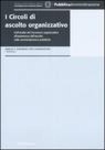 I Circoli di ascolto organizzativo - B. Pelizzoni | Kritjur.org