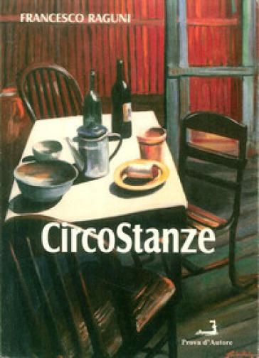 Circostanze - Francesco Raguni |