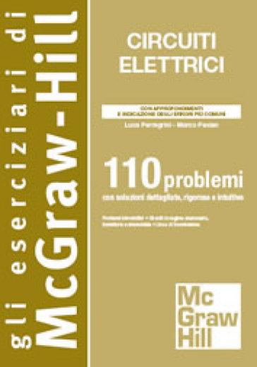 Circuiti elettrici. 110 problemi - Luca Perregrini |