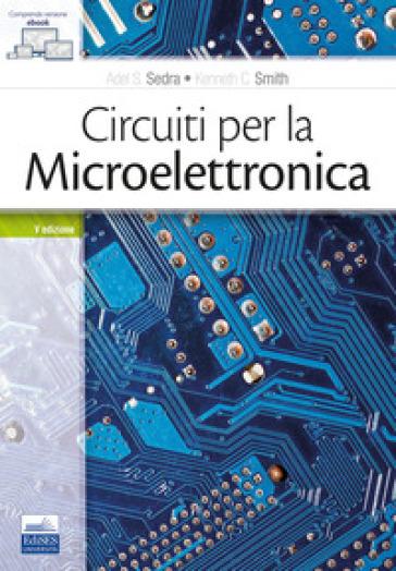 Circuiti per la microelettronica - Adel S. Sedra | Thecosgala.com
