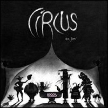 Circus - Ana Juan  