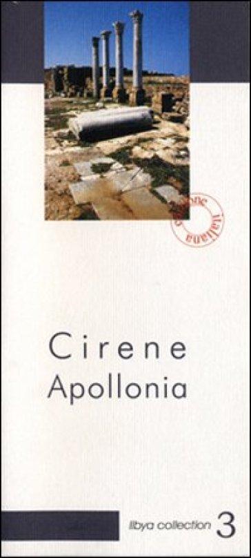 Cirene Apollonia. Guida archeologica - Maria Teresa Grassi  