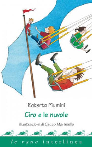 Ciro e le nuvole - Roberto Piumini | Ericsfund.org