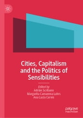 Cities, Capitalism and the Politics of Sensibilities