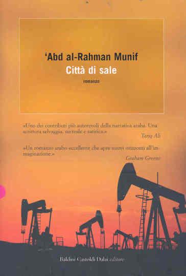 Città di sale - Ar-Rahman Munif 'Abd |