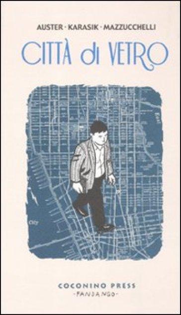 Città di vetro - Paul Auster  