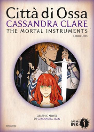 Città di ossa. Shadowhunters. The mortal instruments. 1. - Cassandra Clare | Jonathanterrington.com