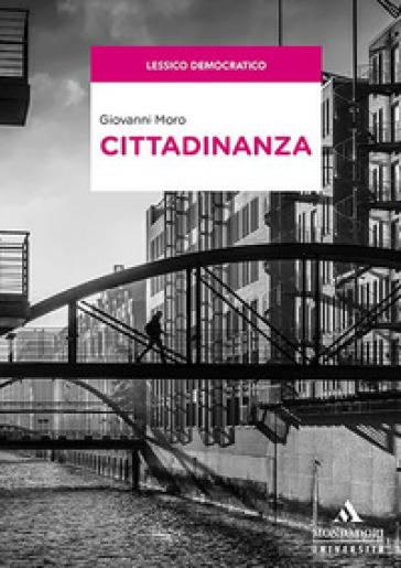 Cittadinanza - Giovanni Moro | Thecosgala.com