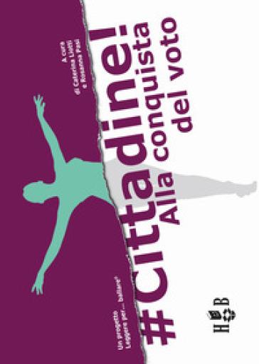 #Cittadine! Alla conquista del voto - C. Liotti | Kritjur.org