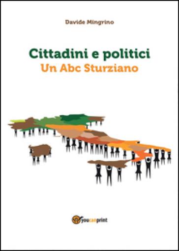Cittadini e politici. Un Abc sturziano - Davide Mingrino pdf epub