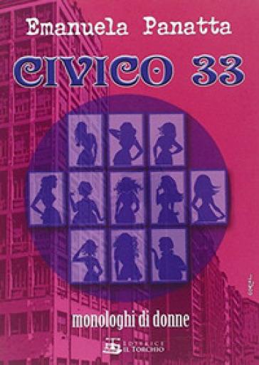 Civico 33. Monologhi di donne - Emanuela Panatta   Thecosgala.com