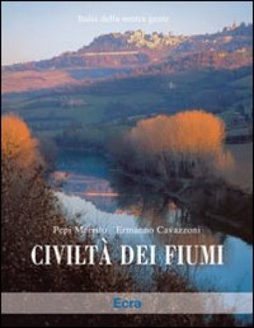 Civiltà dei fiumi - Pepi Merisio | Jonathanterrington.com