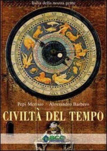 Civiltà del tempo - Pepi Merisio  