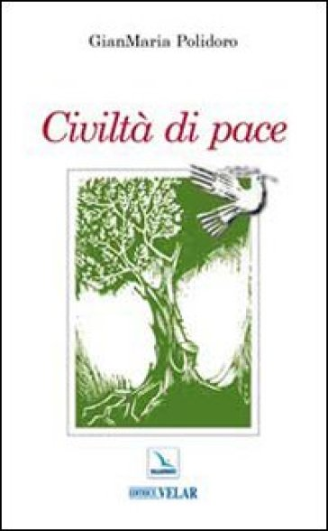 Civiltà di pace - Gianmaria Polidoro |