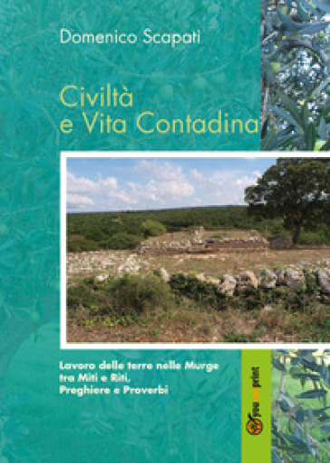 Civiltà e vita contadina - Domenico Scapati |