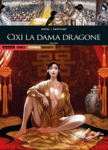 Cixi la dama dragone. Prima parte - Philippe Nihoul   Thecosgala.com