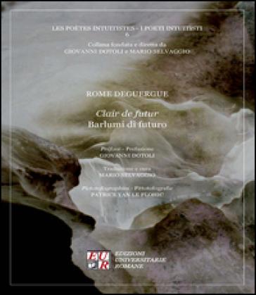 Clair de futur-Barlumi di futuro - Rome Deguergue | Kritjur.org