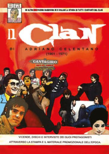 Il Clan di Adriano Celentano (1961-1971). 5. - Circolo amici del vinile  