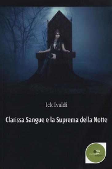 Clarissa Sangue e la suprema della notte