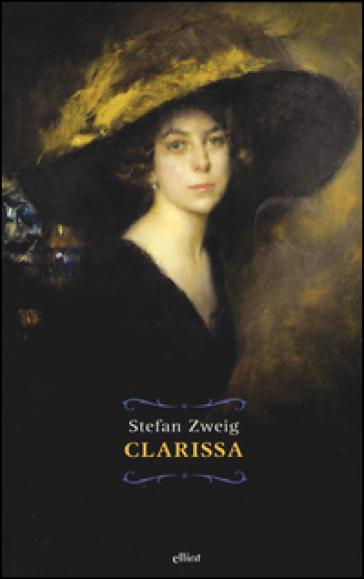 Clarissa - Stefan Zweig |