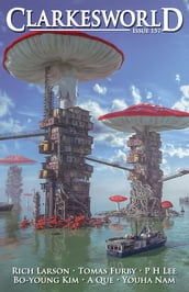 Clarkesworld Magazine Issue 157