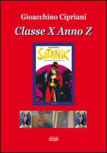 Classe X anno Z - Gioacchino Cipriani |