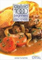 Classic 1000 Beginners Recipes