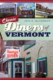 Classic Diners of Vermont