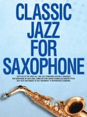 Classic Jazz For Saxophone