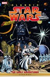 Classic Star Wars Early Adventures
