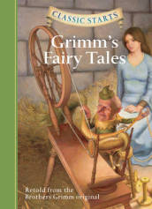 Classic Starts (R): Grimm s Fairy Tales