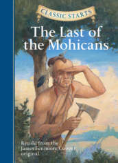 Classic Starts (R): The Last of the Mohicans