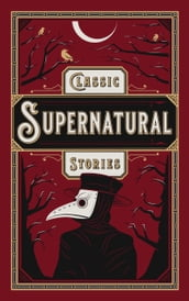 Classic Supernatural Stories (Barnes & Noble Collectible Editions)