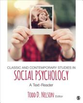 Classic and Contemporary Studies in Social Psychology