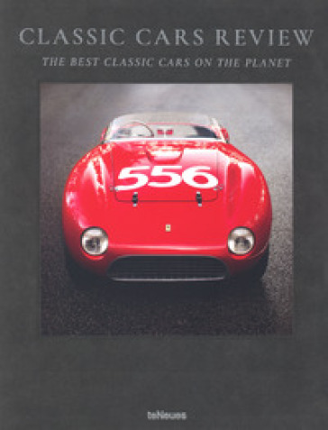 Classic cars review. The best classic cars on the planet. Ediz. illustrata - Michael Gorman |