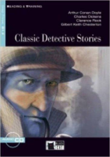 Classic detective stories. Per le Scuole superiori. Con CD Audio - Arthur Conan Doyle |