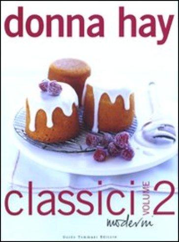 Classici moderni. 2. - Donna Hay |
