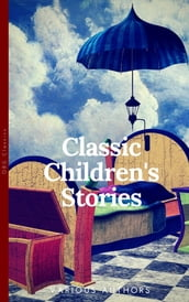 Classics Children s Stories Collection
