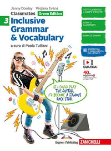 Classmates. Corso di inglese per la scuola secondaria di primo grado. Inclusive grammar & vocabulary. Green Edition. Per la Scuola media. 3. - Jenny Dooley | Kritjur.org
