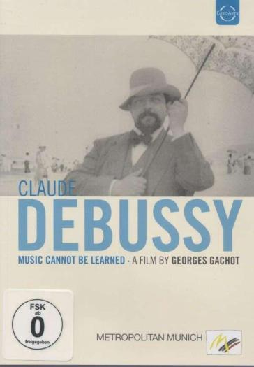 Claude debussy - music cannot